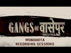 Making of Womaniya song from Gangs Of Wasseypur