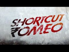 Shortcut Romeo - Trailer
