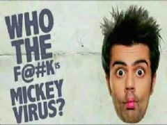 Mickey Virus Official Trailer