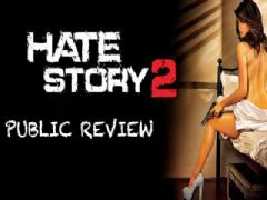 Hate Story 2 - Public Review