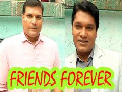 Dayanand Shetty and Aditya Srivastava's 18 years of friendship