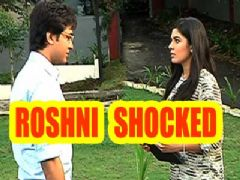 Roshni shocked to know about her brother's decision