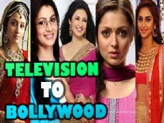A Notch Further : From Television to Bollywood