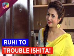 Ruhi to create drift between Raman and Ishita!!