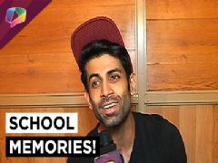 Namik Paul shares his school time memories!
