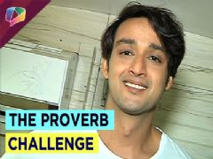 Saurabh Raj Jain takes up The Proverb Challenge!