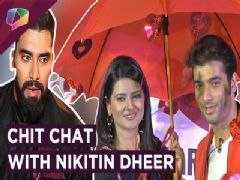 ''I can't watch Kratika romance anyone else'' - Nikitin Dheer