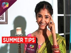 Ratan Rajput shares some cool summer tips!