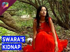 Swara Kidnap creates bedlam for Swaragini family on Colors