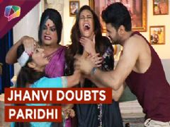 Rajbir's mom Jhanvi suspects Paridhi in kavach