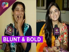 Beauties Aarti Singh and Mahi Vij answer some Blunt and Bold questions