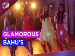 All the Bahus turn Glamorous. Is it a dream or a reality ?