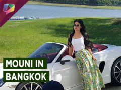 Mouni Roy goes to Bangkok