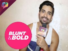 Vishal Singh answers some Blunt and Bold Questions