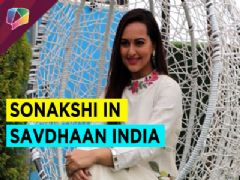 Sonakshi Sinha on the crime of ragging