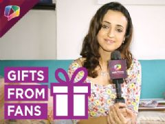 Sanaya Irani receives gifts from her fans Part 3