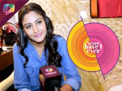 Surbhi Chandna Plays Never Have I Ever segment