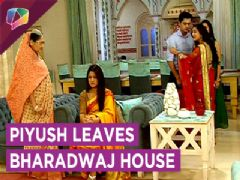 Piyush Leaves Bharadwaj House With Vaidehi | Sasural Simar Ka | Colors Tv
