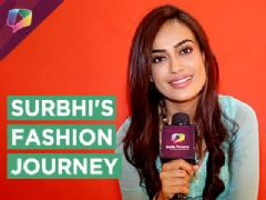 Surbhi Jyoti REVEALS all about her Fashion from Qubool Hai to Koi Laut ke Aaya Hai | Interview