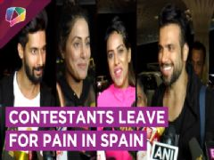 Khatron Ke Khiladi Contestants Leave For Experiencing Pain In Spain | Colors Tv