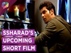 Ssharad Malhotra Shares About His Upcoming Short Film She Is The One