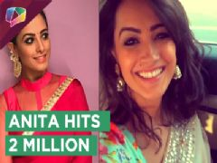 Anita Hassanandani Completes 2 Million On Instagram | Yeh Hai Mohobatein