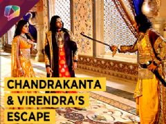 Chandrakanta And Virendra Escape | Prem Ya Paheli Chandrakanta | Life Ok