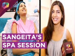 Sangeita Chauhan aka Meghna's Relaxing Spa Session With India Forums | Ek Shringaar Swabhimaan