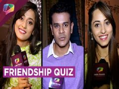 Jay Soni, Kirtida Mistry, and Niyati Fatnani Take Up Our Friendship Quiz