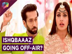Ishqbaaaz To Go Off-Air? | Gul Khan Clears