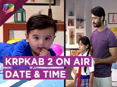 Kuch Rang Pyaar Ke Aise Bhi 2 On Air Time And Date Revealed