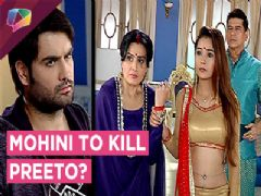 Will Harman Save His Mother Preeto From Mohini's Attack?