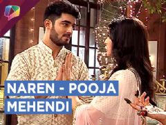 Surbhi Creates Drama At Naren And Pooja's Mehendi