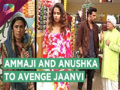 Ammaji And Anushka Hunt For Jaanvi's Murderer