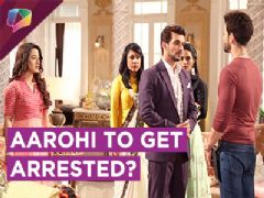 Will Aarohi Have To Pay The Price For Being Innocent?