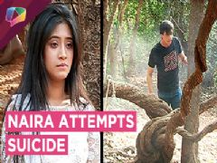 Naira Attempts Suicide | Kartik Tries To Find Her | Yeh Rishta Kya Kehlata Hai | Star Plus