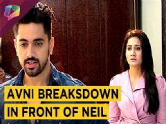 Neil Learns Avni's Truth | Naamkaran | Avni Breaksdown | Star Plus