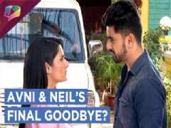 Avni & Neil Say A Final Goodbye | Naamkaran | Star Plus