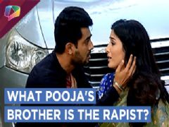 Anuj Pooja's Brother Raped Meghna | Piya Albela