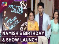 Namish Taneja's Birthday Celebrations On The Launch Of Mayke Chali Jaungi | Sony tv