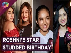 Roshni Walia Celebrates Her Birthday With Friends & Family | Anushka, Jannat, Aashika & More