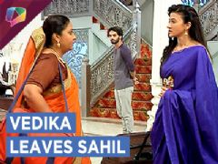 Vedika Is Asked To Leave By Sahil | Aapke Aa Jaane Se | Zee tv