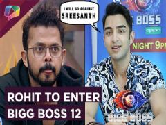 Rohit Suchanti Hates Sreesanth's Game | Will Play Against Him | Bigg Boss 12 | Wild Card Entry