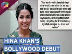Hina Khan To Make Her Bollywood Debut