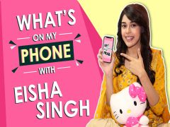 What's On My Phone With Eisha Singh | Phone Secrets Revealed | Exclusive
