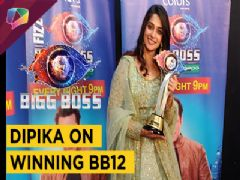 Dipika Kakar Ibrahim On Winning Bigg Boss 12 | Exclusive Interview