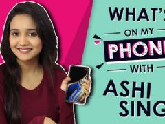 What's On My Phone With Ashi Singh | Phone Secrets Revealed | Exclusive