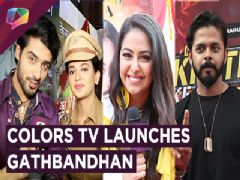 Colors Tv Launches Gathbandhan | Sreesanth & Avika's Performance | Exclusive