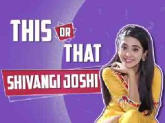 This Or That With Shivangi Joshi Aka Naira | Yeh Rishta Kya Kehlata Hai | Exclusive