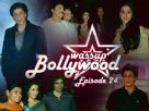 Wassup Bollywood - Episode 24